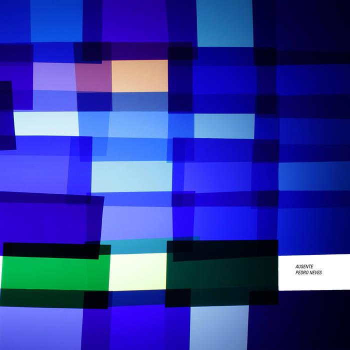 capa disco Pedro Neves - Ausente
