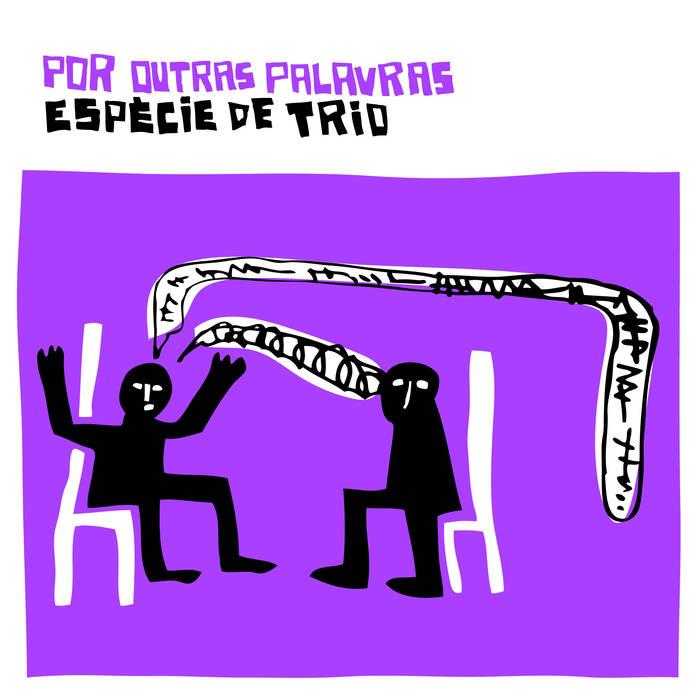 capa disco Espécie de Trio - Por Outras Palavras