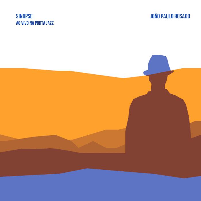 capa disco João Paulo Rosado - Sinopse